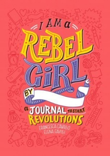 i-am-a-rebel-girl-journal
